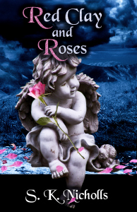 Red Clay and Roses - S.K. Nicholls